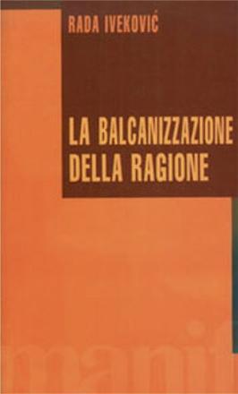 La-balcanizzazione-della-ragione1_large