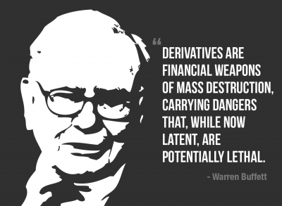 warren_buffett_derivatives_weapons_of_mass_destruction-01-400x293