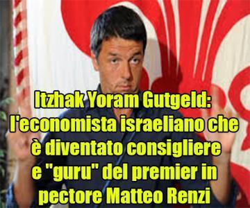 27114605_itzhak-yoram-gutgeld-economista-israeliano-che-diventato-consigliere-guru-del-premier-in-pectore--0